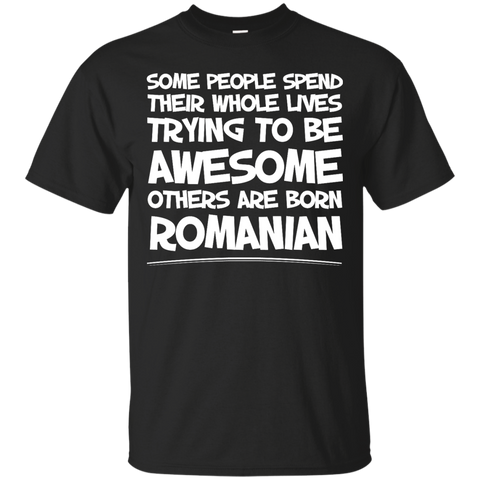 Awesome others are born Romanian