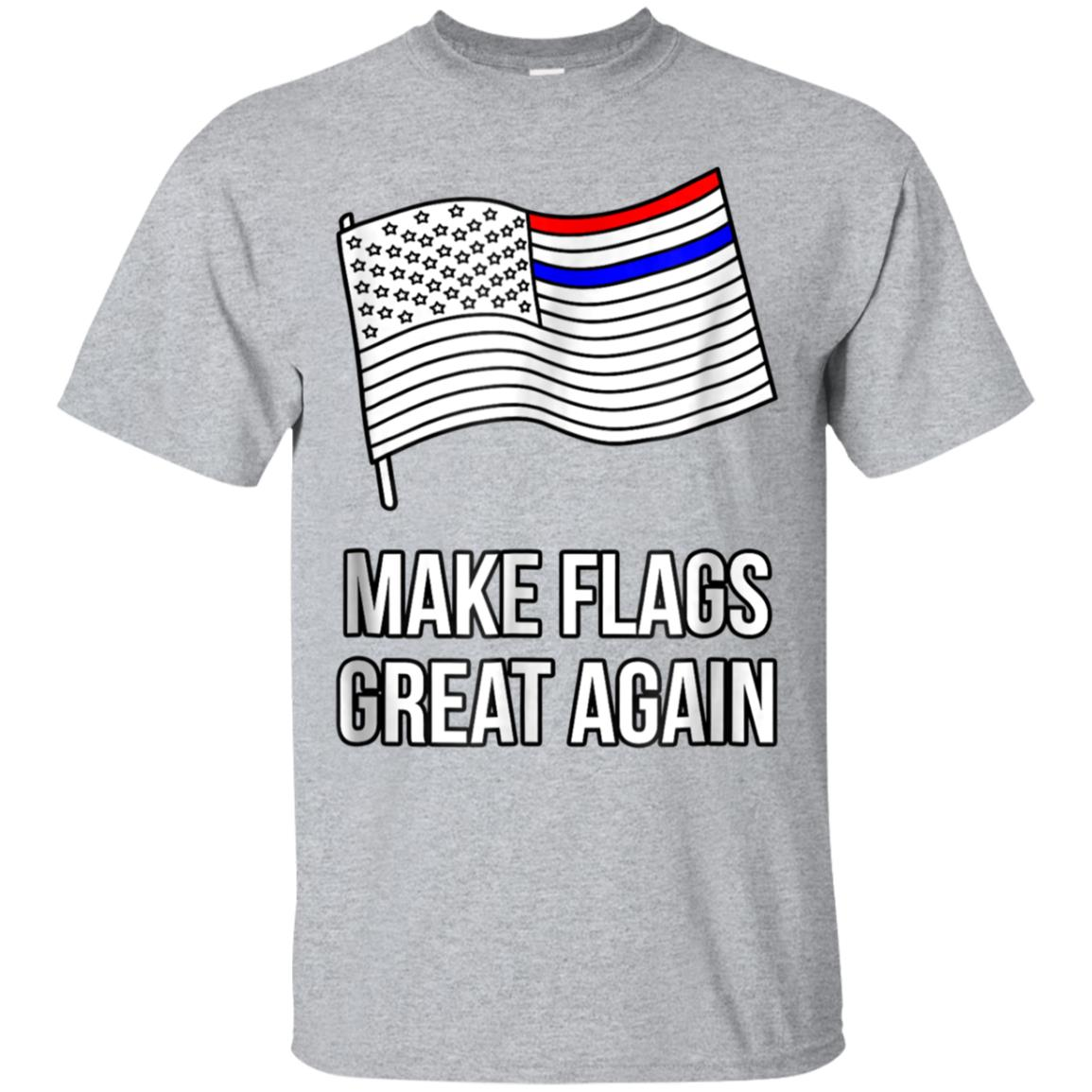 Make Flags Great Again Trump US Flag Wrong Color T-Shirt 99promocode