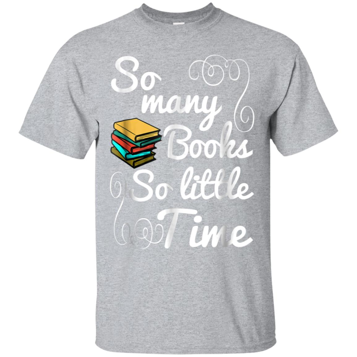 Book T-Shirt So Many Books So Little Time 99promocode