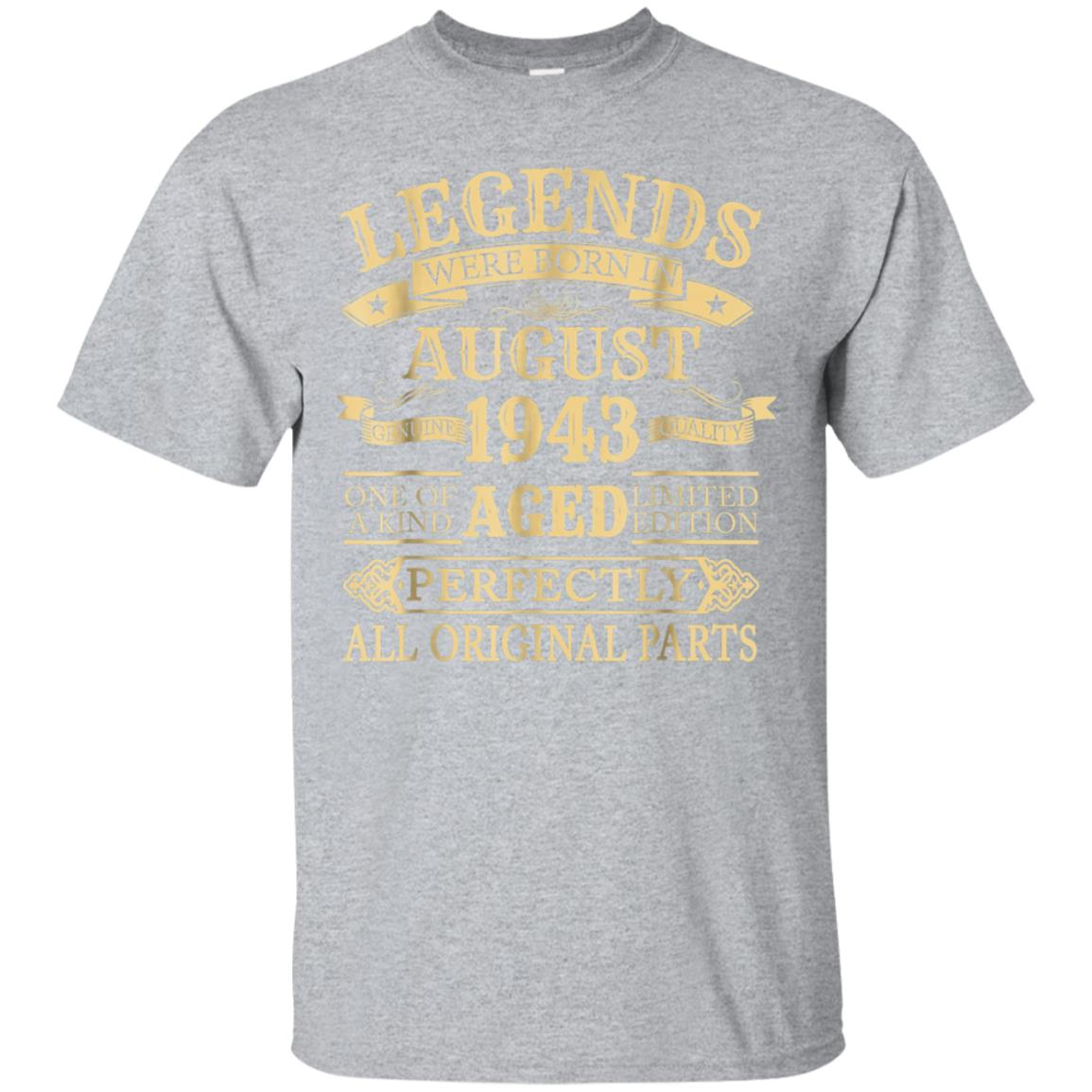 Legends Were Born In August 1943 75th Birthday Gift Shirt 99promocode