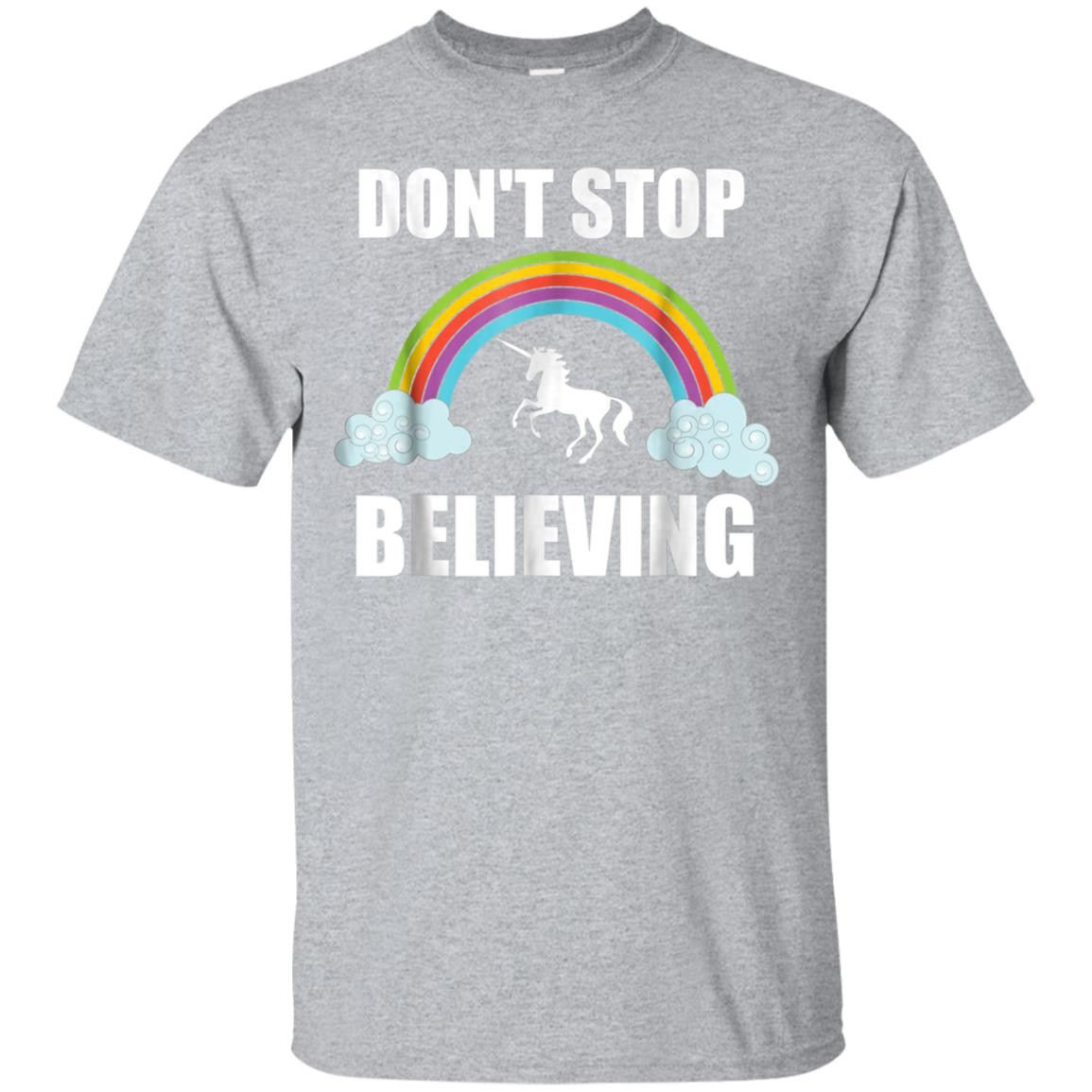 Don't Stop Believing Unicorn T Shirt  Unicorn Lover Gift 99promocode