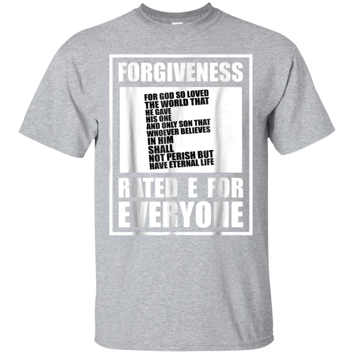 Christian Religious TShirt Forgiveness Rated E For Everyone 99promocode