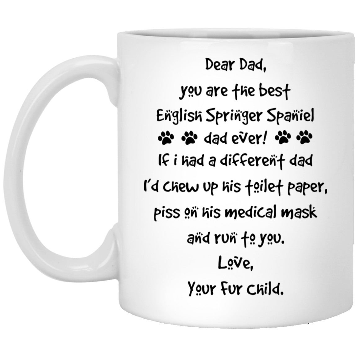 The-Best-English-Springer-Spaniel-Dad-Gift-Ideas Funny Quotes Coffee Mug 99promocode