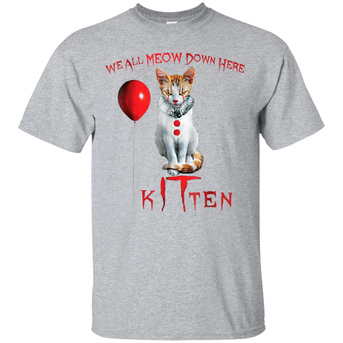 We All MEOW Down Here Clown Cat Kitten T-Shirt 99promocode