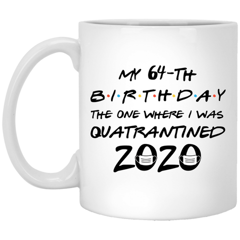 64th-Birthday-Quatrantined-2020-Born-in-1956-the-one-where-i-was-quatrantined-2020
