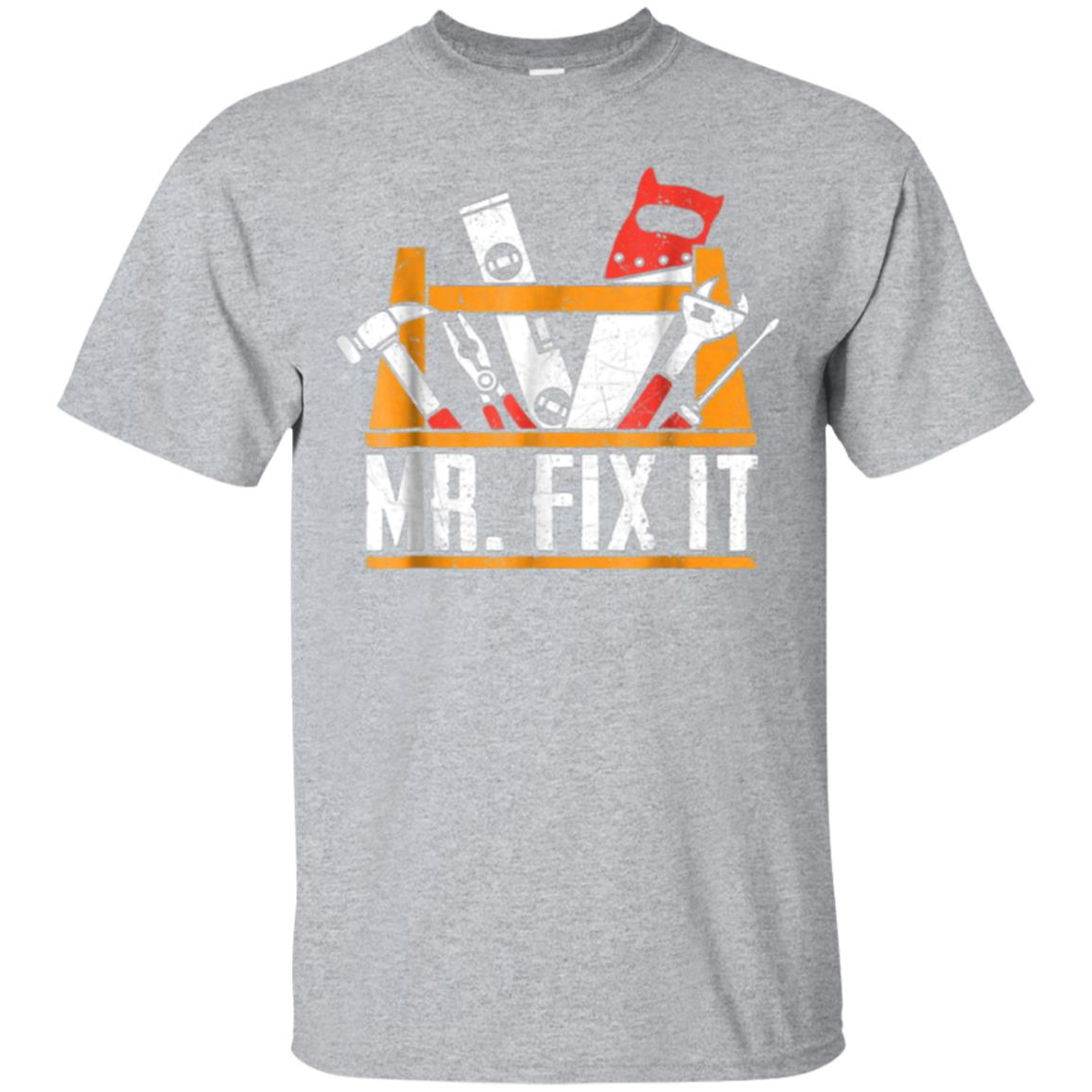 Mens Mr. Fix It Father's Day Funny Dad Papa T-Shirt 99promocode