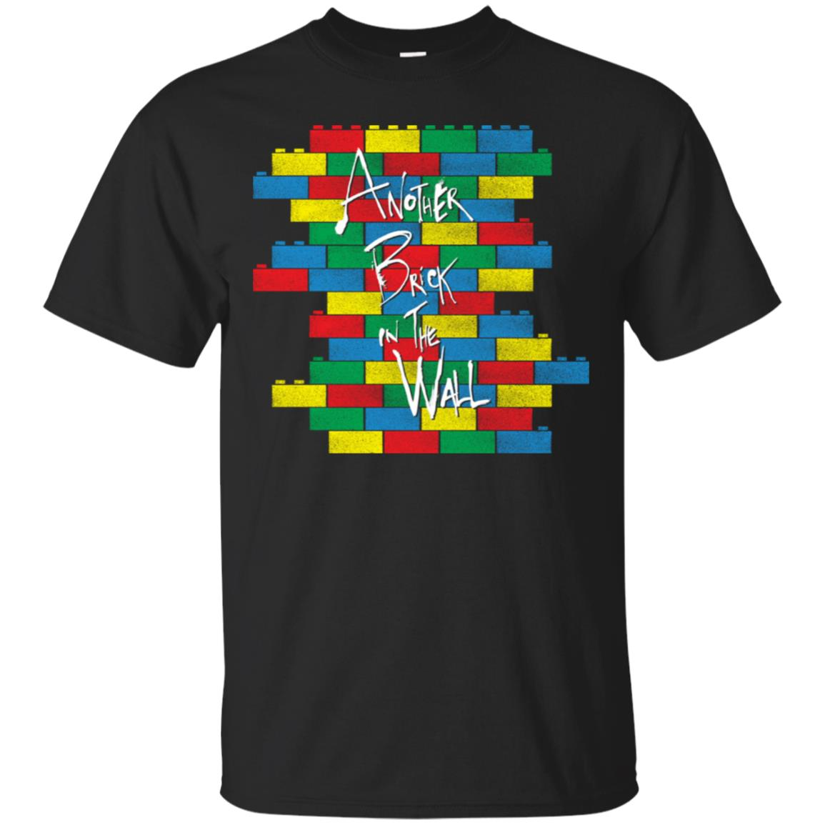 Another Brick In The Wall Colorful Funny T-Shirt 99promocode