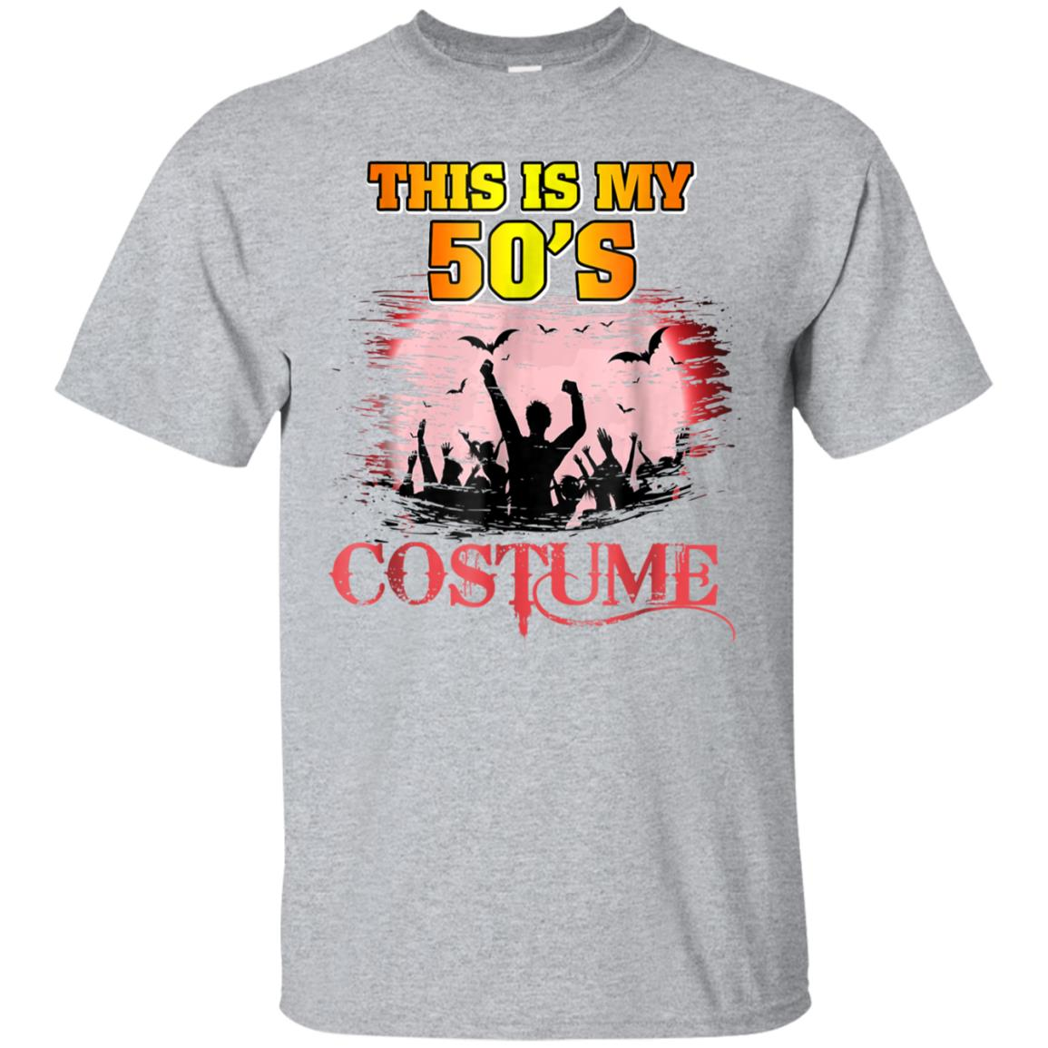 This Is My 50s Costume Halloween T Shirt 1950s 99promocode