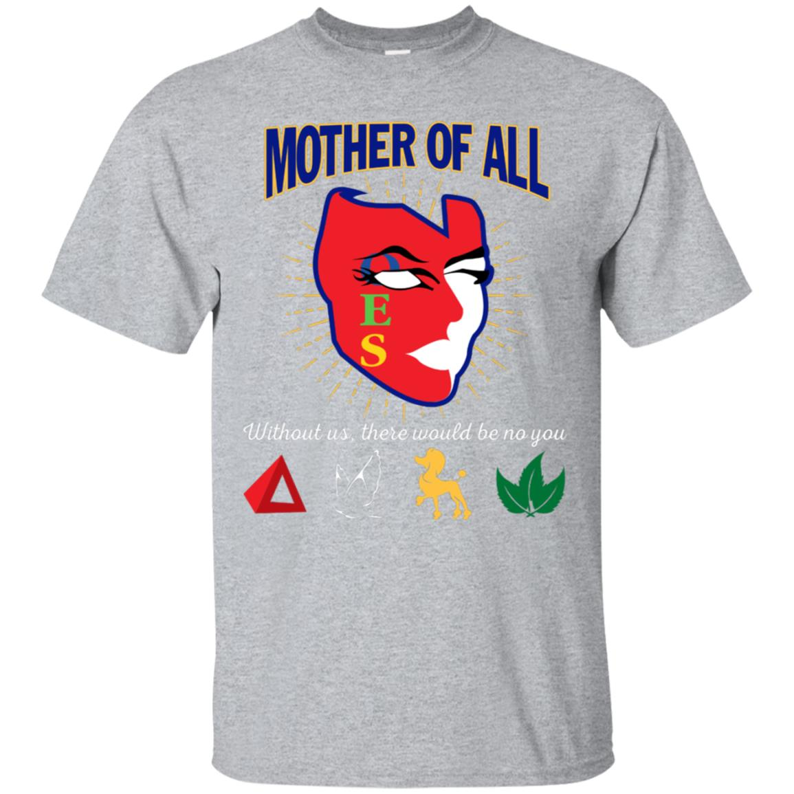 The Masonic Freemason - Mother Of All OES T-Shirt Gift 99promocode