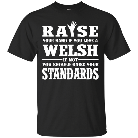 Raise your hand if you love a Welsh