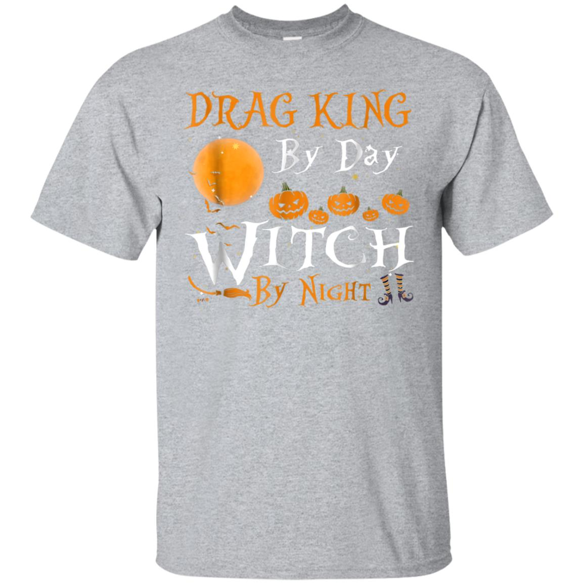 DRAG KING By Day Witch By Night Shirt Halloween Costume 99promocode