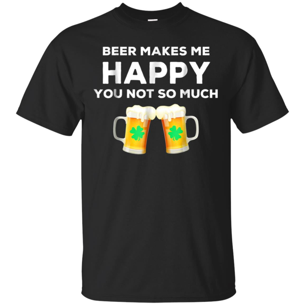 BEER MAKES ME HAPPY t shirt 99promocode