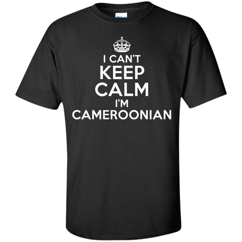 I CAN'T KEEP CALM, I'M CAMEROONIAN