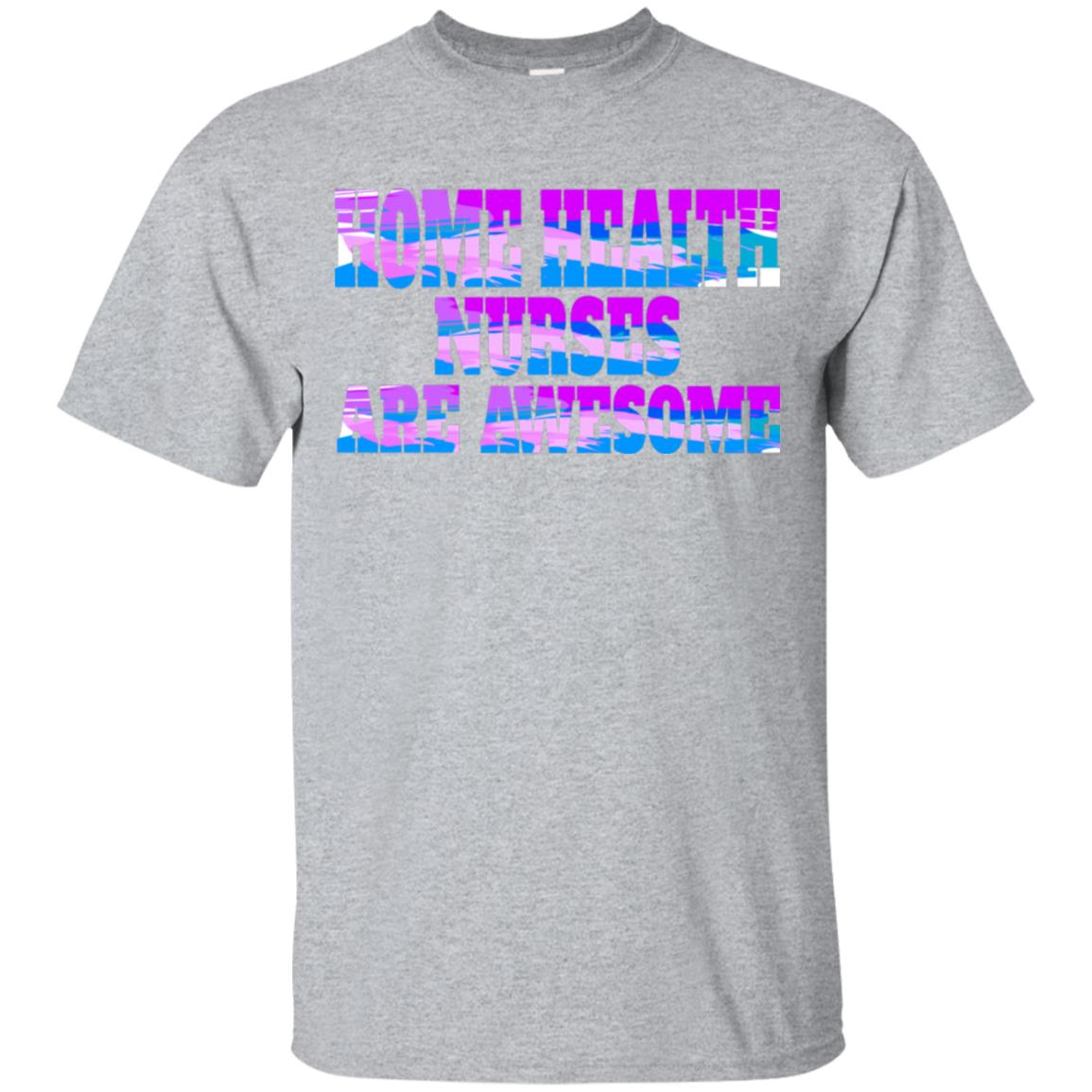 Funny Home Health Nurses Are Awesome T Shirt 99promocode