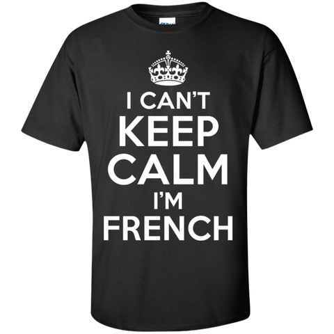 I CAN'T KEEP CALM, I'M FRENCH