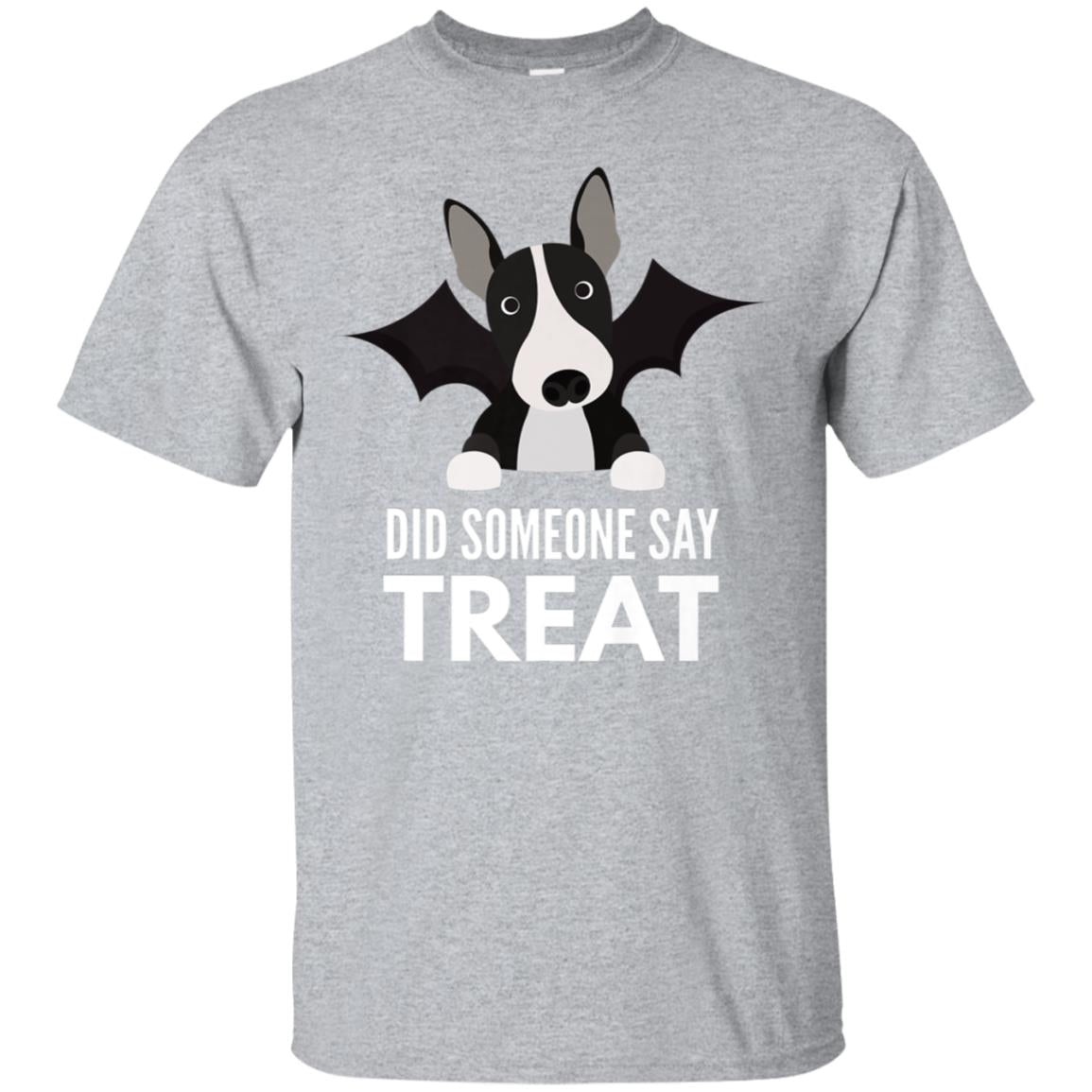 Bull Terrier Halloween T-Shirt - Did Someone Say Treat 99promocode