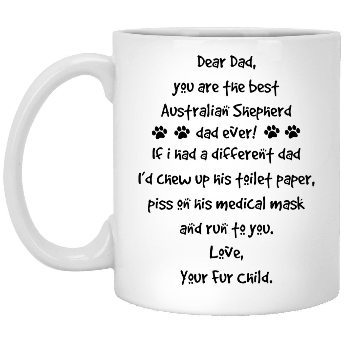 The-Best-Australian-Shepherd-Dad-Gift-Ideas Funny Quotes Coffee Mug 99promocode
