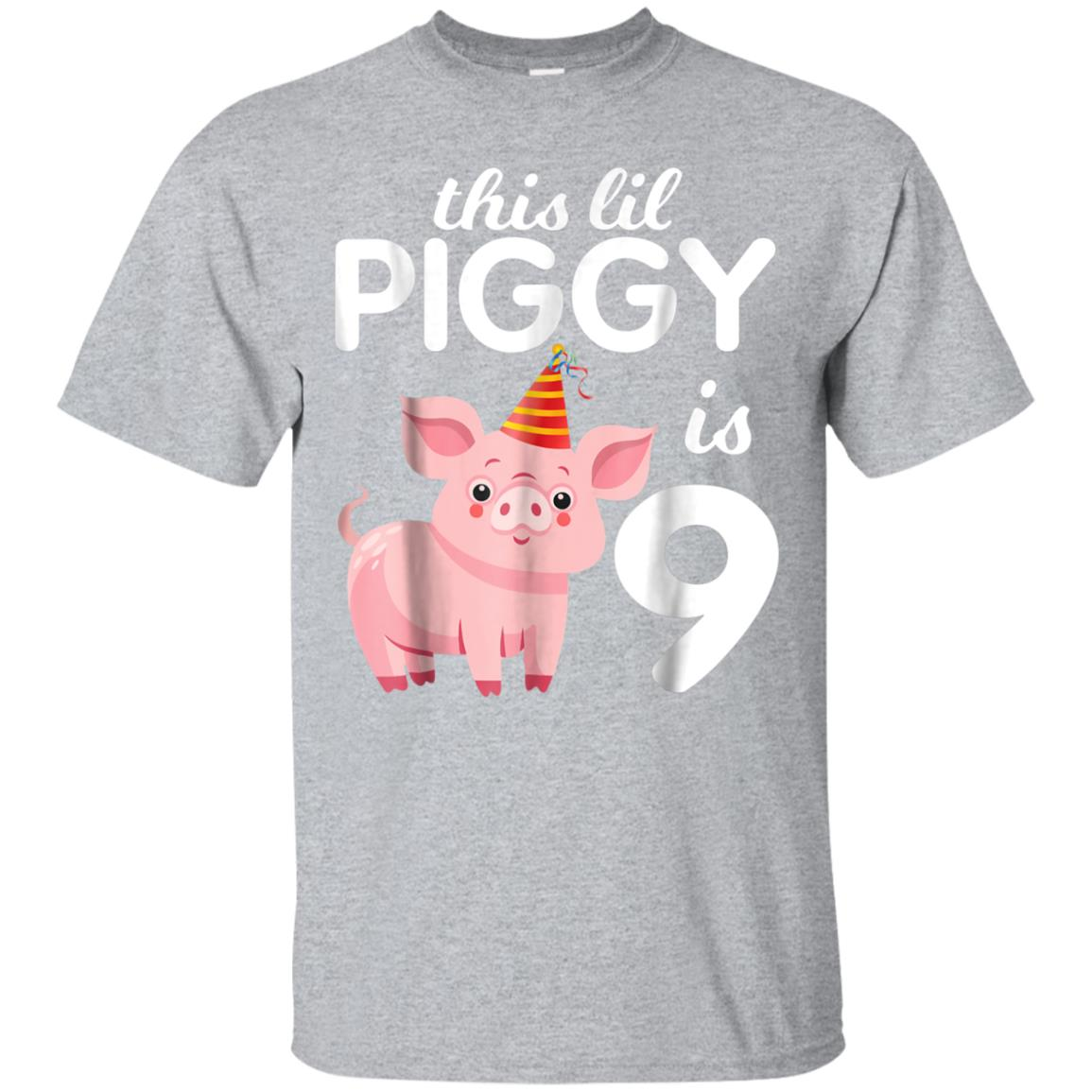 This Lil Piggy Is 9 Years Old Love Cute Fun Tshirt Children 99promocode