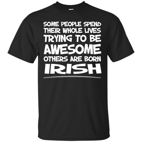Awesome others are born Irish