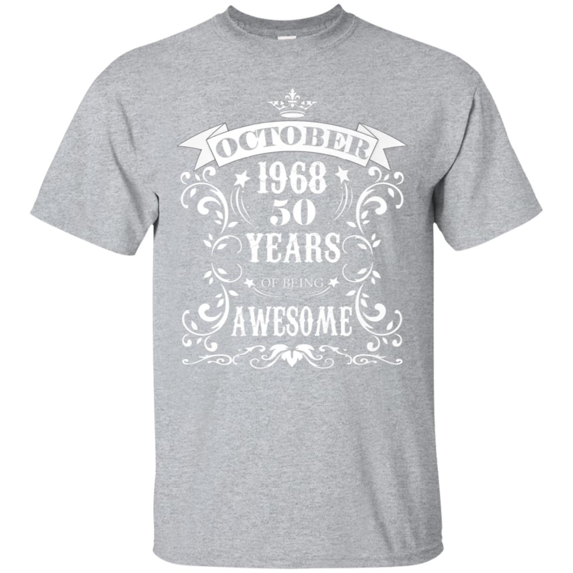 50th Birthday Gift - Awesome Born in October 1968 T-Shirt 99promocode