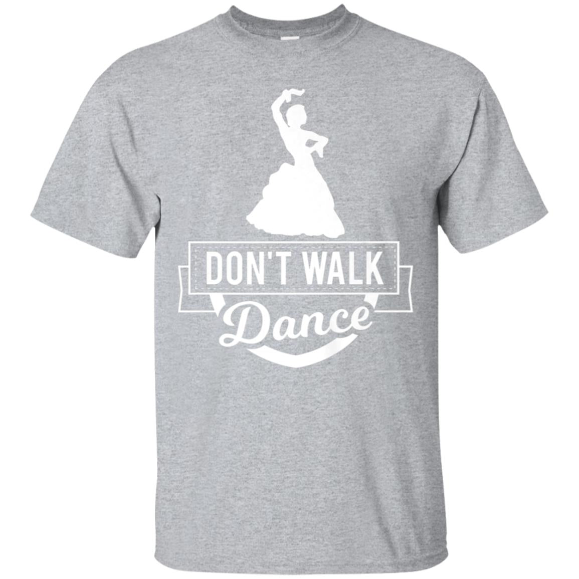 Don't Walk Dance Princess Dancing Fairytale T Shirt 99promocode
