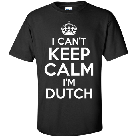 I CAN'T KEEP CALM, I'M DUTCH