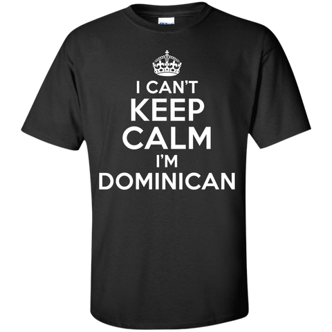 I CAN'T KEEP CALM, I'M DOMINICAN
