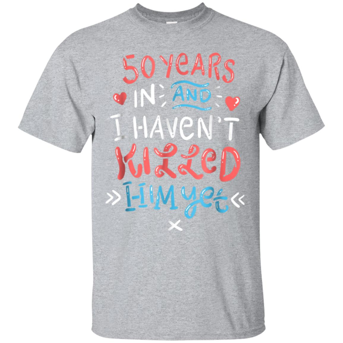 50th Wedding Anniversary Shirt for Wife Funny Marriage Gift 99promocode