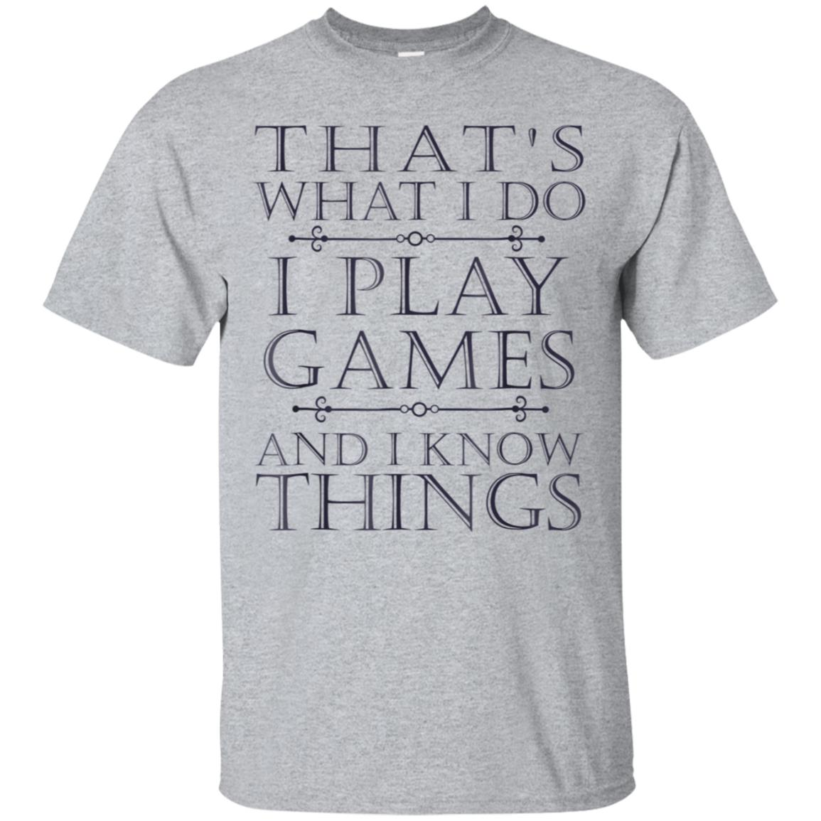 That's What I Do Game T-Shirt Funny Video Games Gift Top Tee 99promocode
