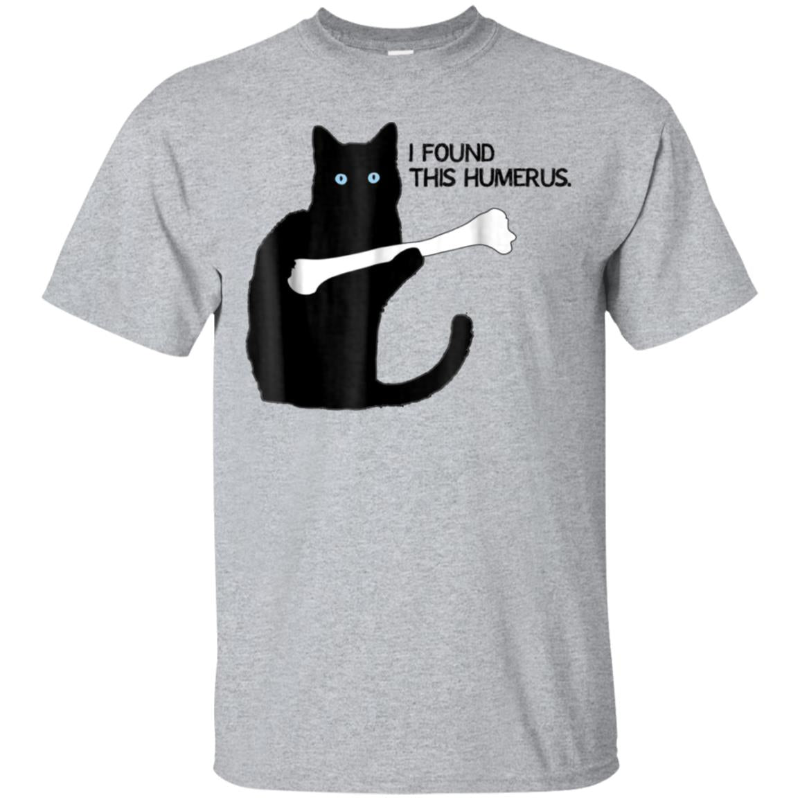 Blue Eyes Black I Found This Humerus Cat Humorous T-Shirt 99promocode