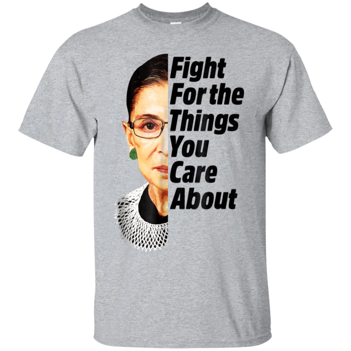 RBG Ruth Bader Ginsburg Fight For The Things You Care About 99promocode