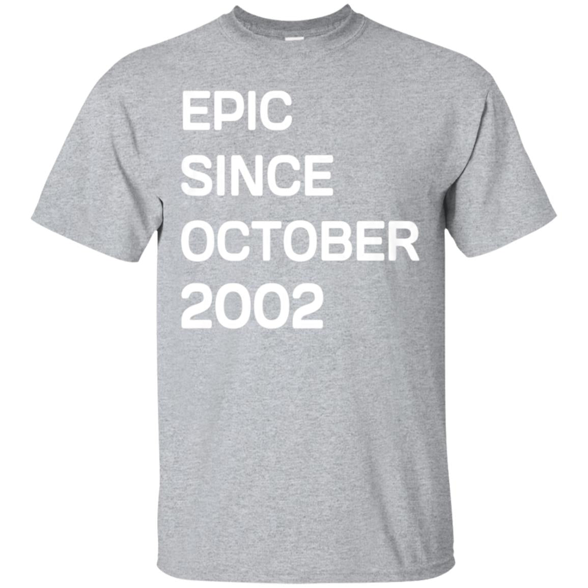 Born In October 2002 Birthday Gift T-Shirt 16 Year Old Tee 99promocode