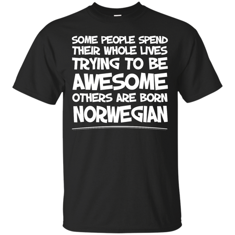 Awesome others are born Norwegian
