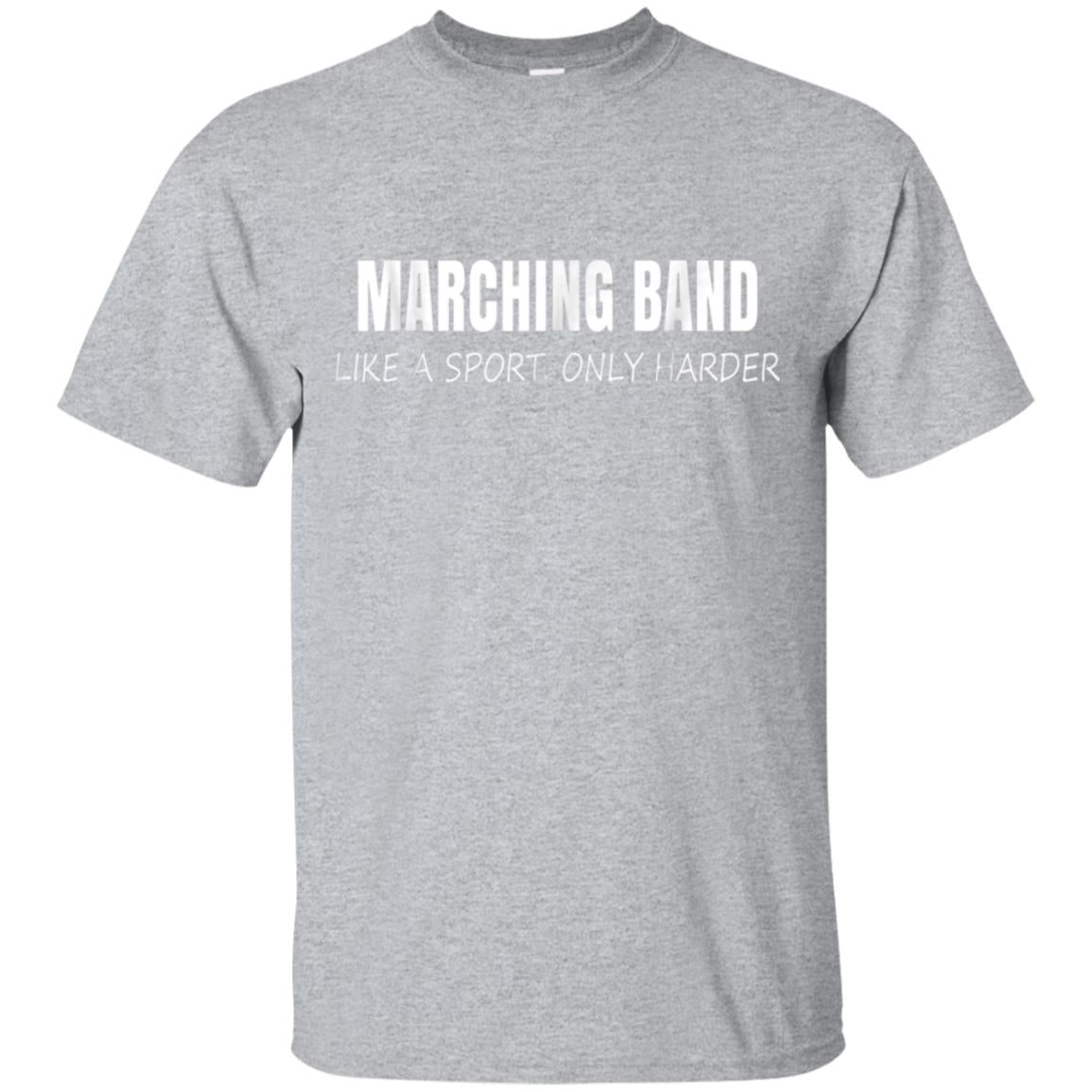 It's Like a Sport Only Harder Marching Band Themed T-Shirt 99promocode