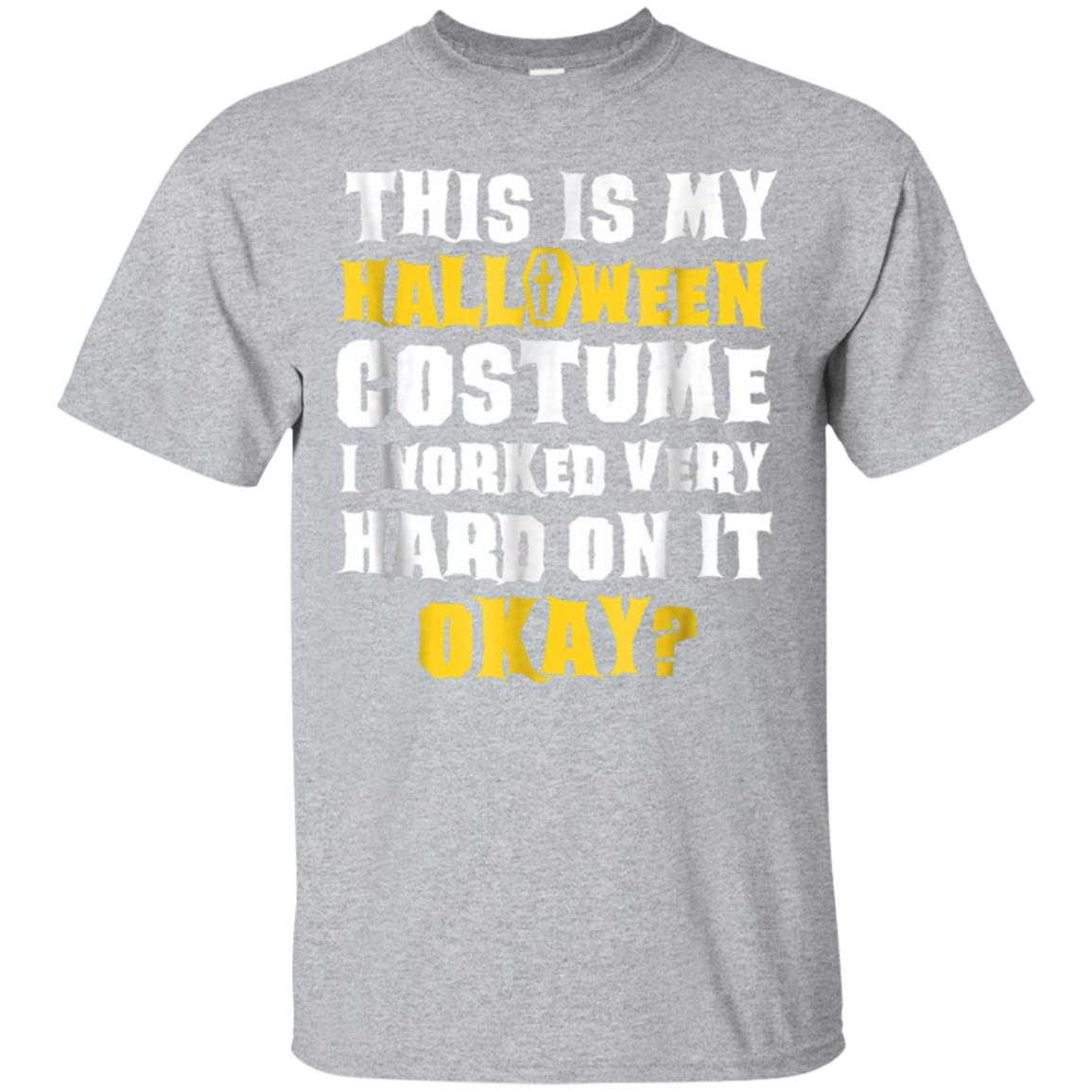 This Is My Halloween Costume Funny Saying Joke T-Shirt 99promocode