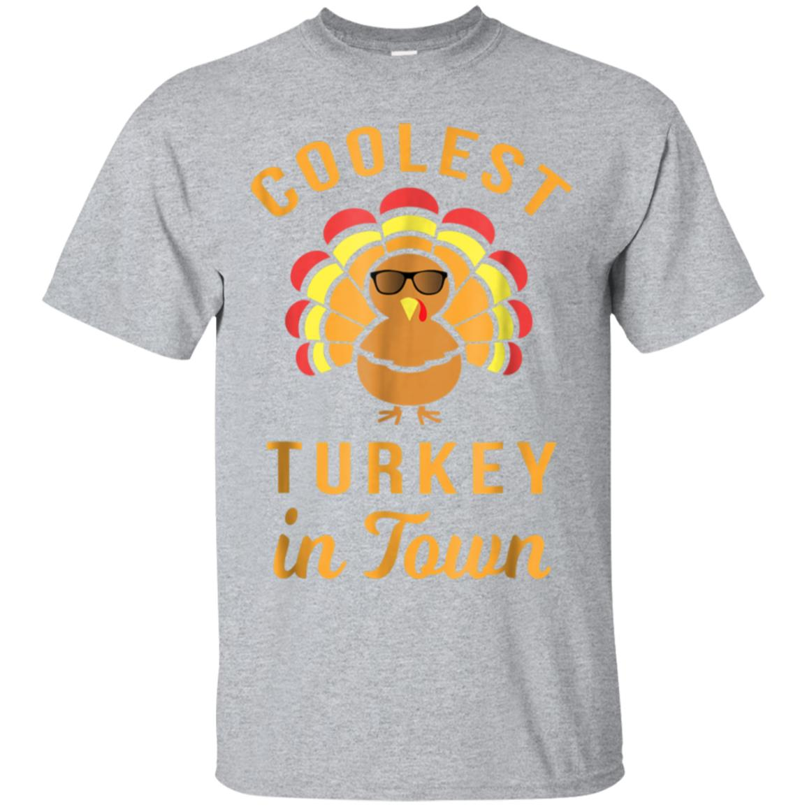 Coolest Turkey in Town Funny Thanksgiving T Shirt 99promocode