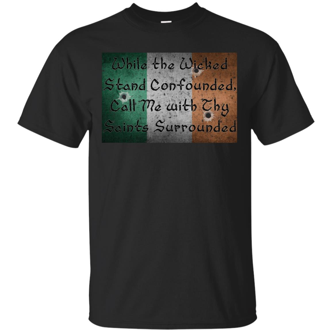 Call Me with Thy Saints Surrounded Latin Quote Shirt 99promocode