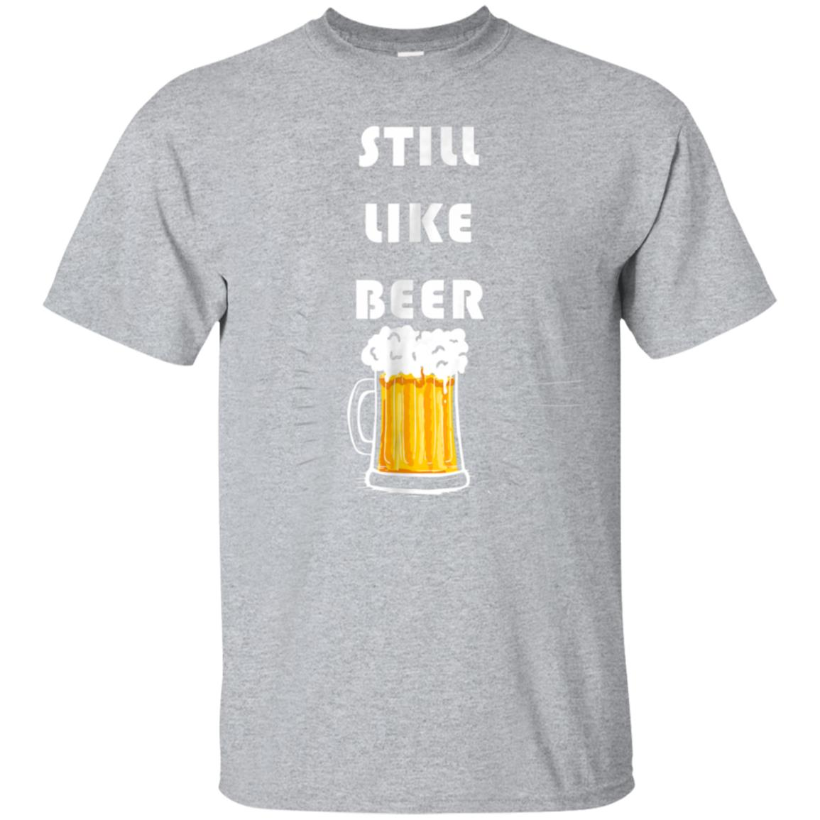 Still Like Beer Kavanaugh Funny T-Shirt 99promocode