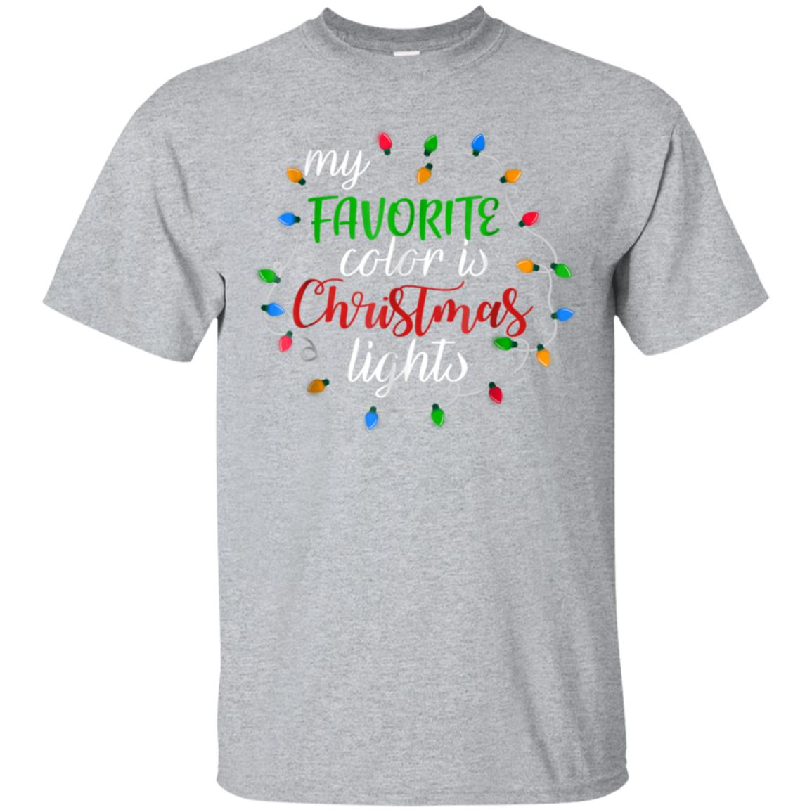 My Favorite Color Is Christmas Lights Awesome Gift T shirt 99promocode