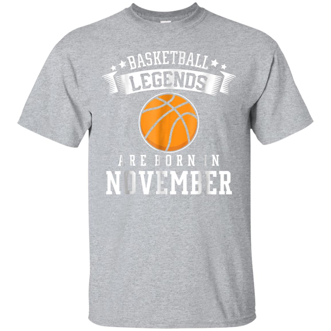 BASKETBALL Legend are born in NOVEMBER SAGITTARIUS Tshirt 99promocode