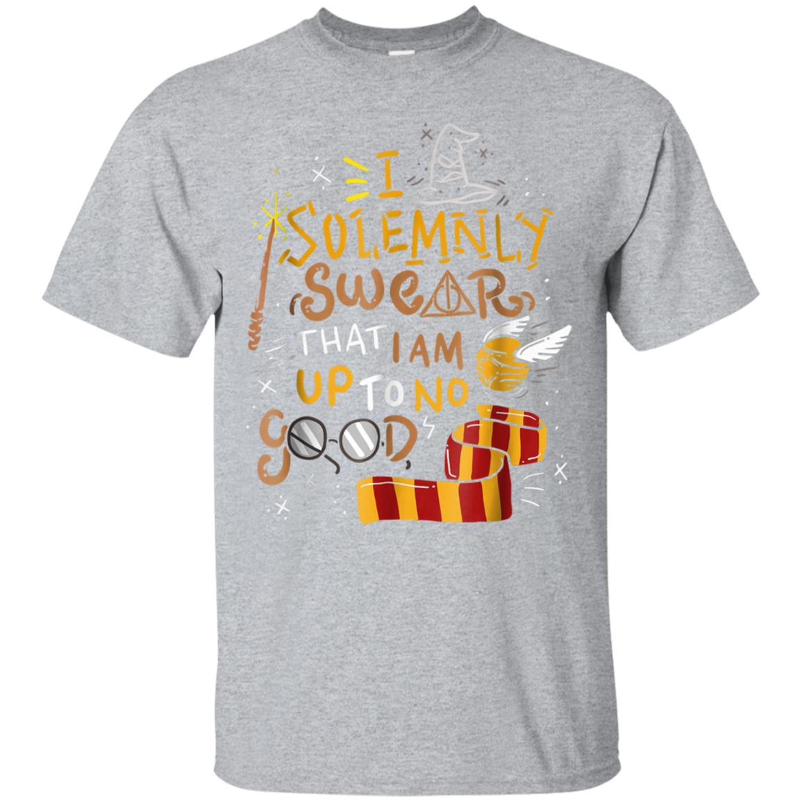 I Solemnly Swear That I Am Up To No Good - Quote T-Shirt 99promocode