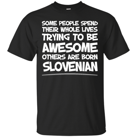 Awesome others are born Slovenian