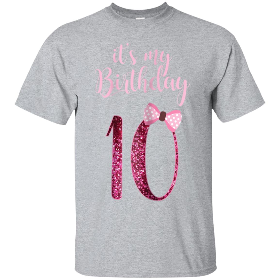 10th Birthday Girl Shirt - Cute 10 Years Old Bday Party Gift 99promocode