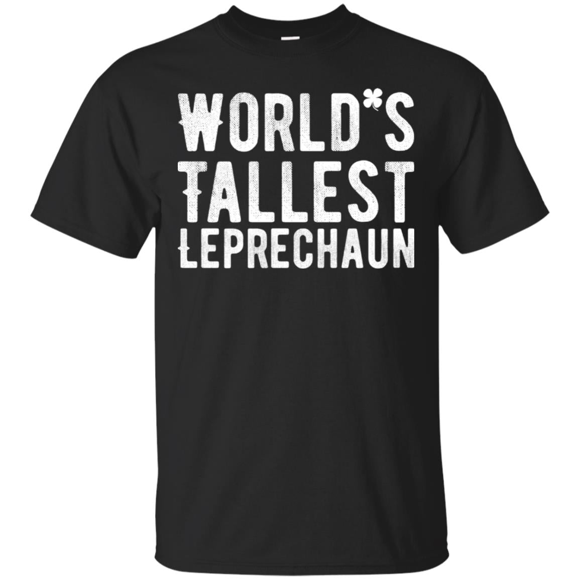 World's Tallest Leprechaun Shirt Featuring Shamrock 99promocode
