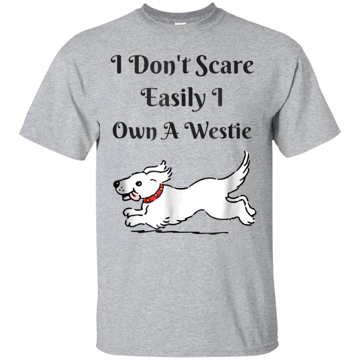 I Don't Scare Easily I Own A Westie Halloween T - Shirt 99promocode