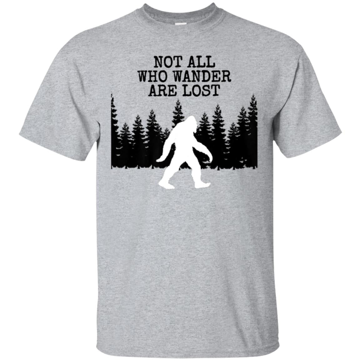Bigfoot T-shirt not all who wander are lost. Hunting Hiking 99promocode