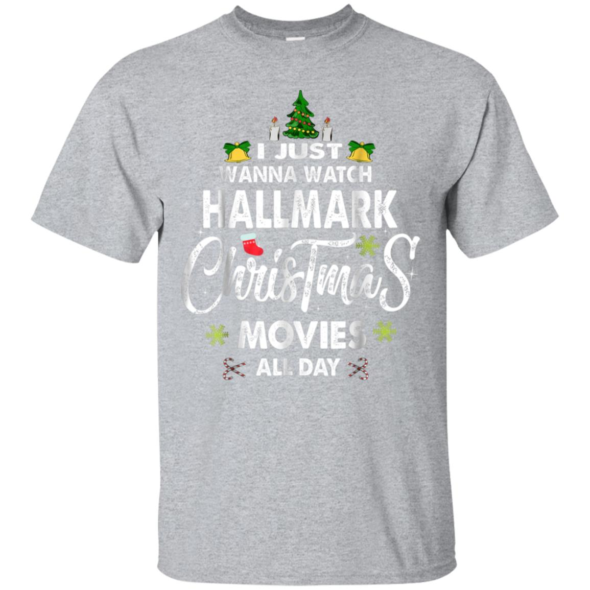 I Just Wanna Watch Christmas Movies All Day T-Shirt 99promocode