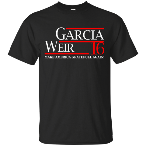Garcia Weir 16 make america gratefull again!