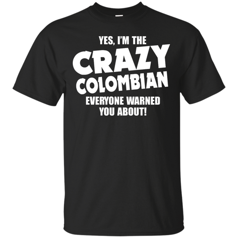 I'm the Crazy colombian