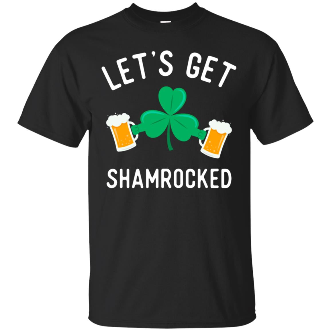 Let's Get Shamrocked Funny Shirt - Drinking Team Clover Tee 99promocode